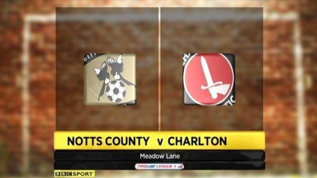 Notts County 1-2 Charlton