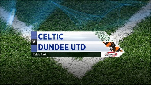 Highlights - Celtic 5-1 Dundee Utd