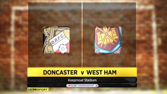 Doncaster 0-1 West Ham