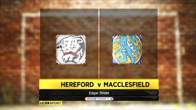 Hereford 0-4 Macclesfield