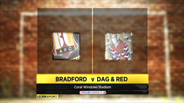 Highlights - Bradford 0-1 Dag and Red