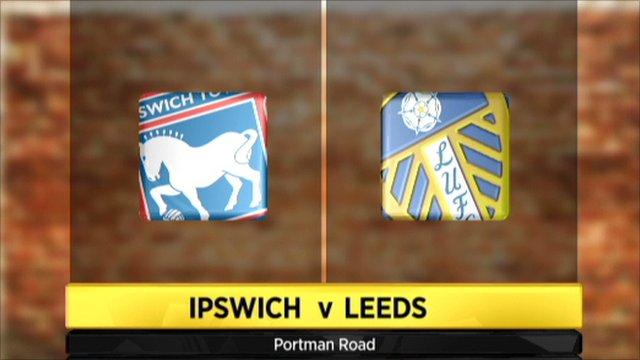 Ipswich Town 2-1 Leeds Utd