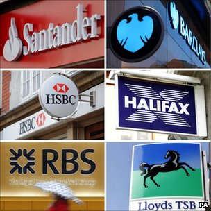 RBS, Santander, Lloyds TSB, Halifax, Barclays, HSBC