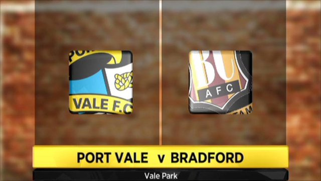 Highlights - Port Vale 3-2 Bradford