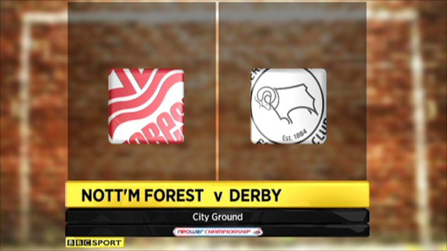 Nott'm Forest 1-2 Derby