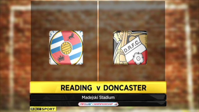 Reading 2-0 Doncaster