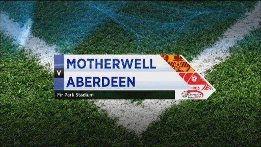 Motherwell v Aberdeen