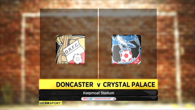 Doncaster 1-0 Crystal Palace