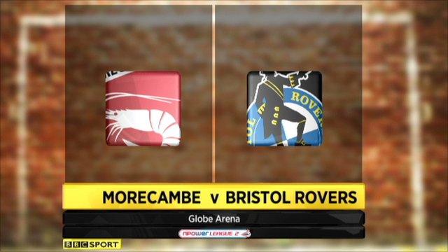 Morecambe 2-3 Bristol Rovers