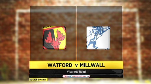 Watford 2-1 Millwall