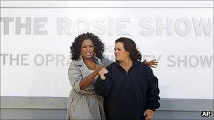 Oprah Winfrey and Rosie O'Donnell