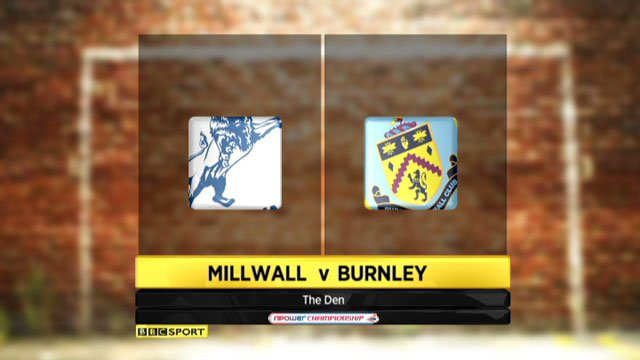 Millwall v Burnley
