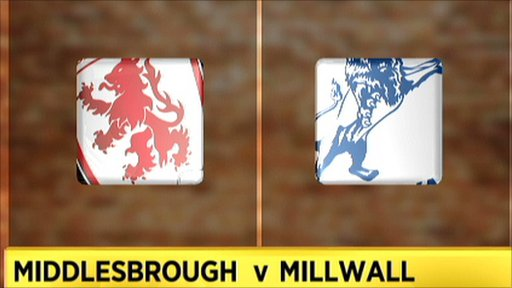 Middlesbrough v Millwall