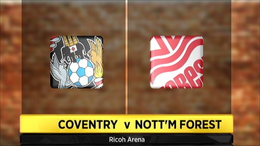 Coventry v Nottingham Forest