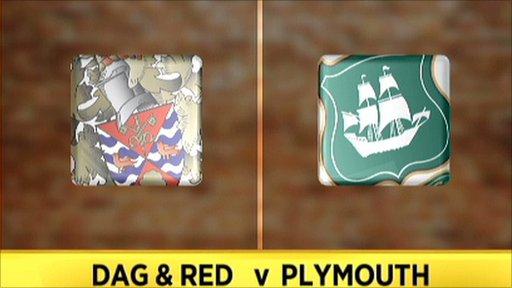 Dagenham & Redbridge v Plymouth