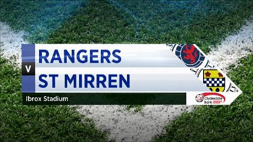 Rangers v St Mirren