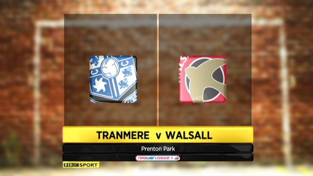 Tranmere 2-1 Walsall