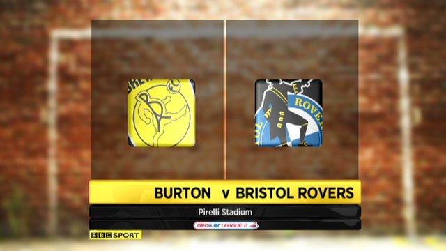 Burton Albion 2-1 Bristol Rovers