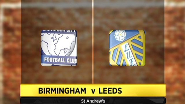 Highlights - Birmingham 1-0 Leeds
