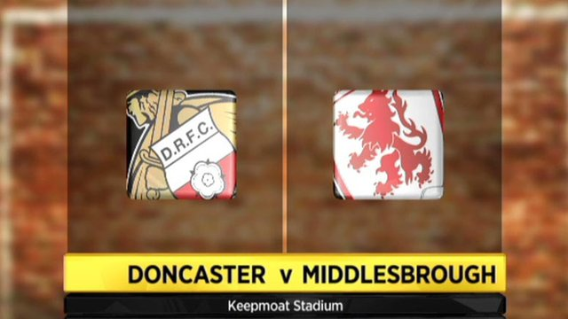Highlights - Doncaster 1-3 Middlesbrough