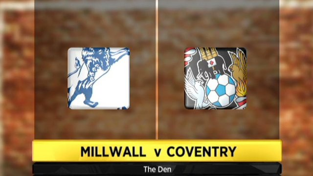 Highlights - Millwall 3-0 Coventry