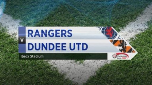 Rangers v Dundee United