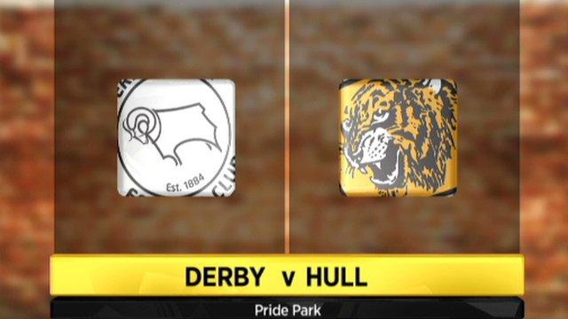 Derby 0-2 Hull