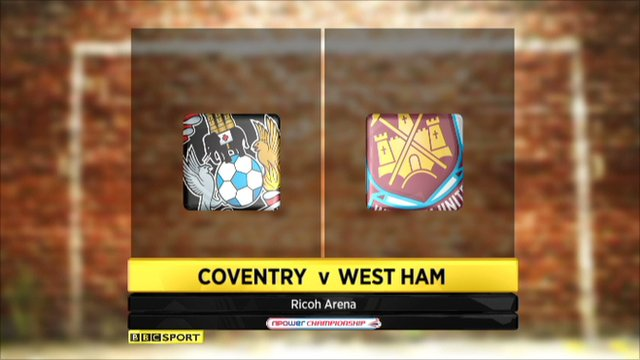 Coventry v West Ham