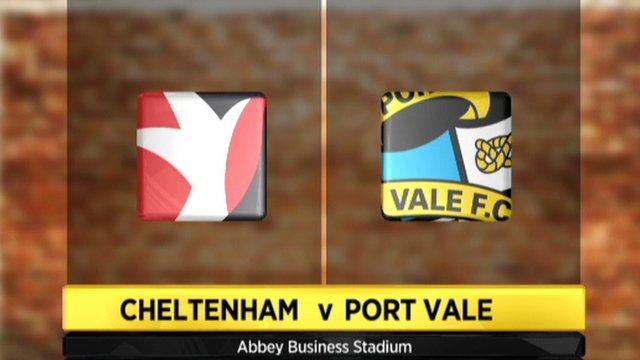 Cheltenham 2-0 Port Vale