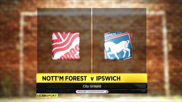 Nott'm Forest 3-2 Ipswich