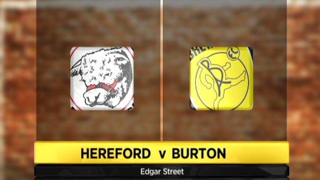 Hereford 2-3 Burton Albion