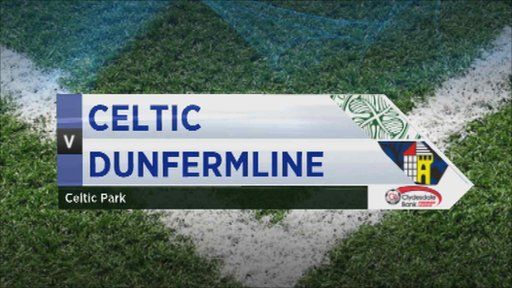 Highlights - Celtic 2-1 Dunfermline