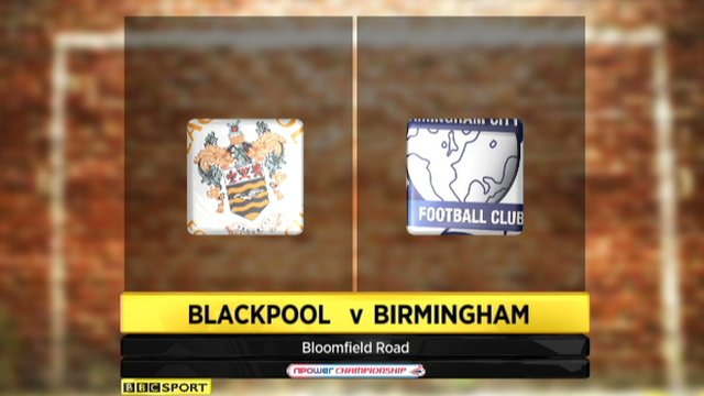 Highlights - Blackpool 2-2 Birmingham