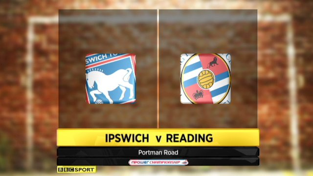 Highlights - Ipswich 2-3 Reading