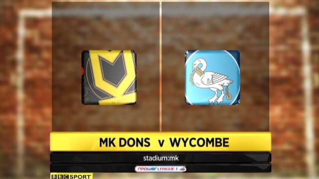 Highlights - MK Dons 4-3 Wycombe