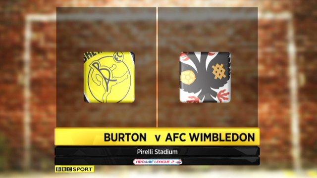 Highlights - Burton Albion 3-2 AFC Wimbledon