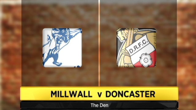 Millwall 3-2 Doncaster