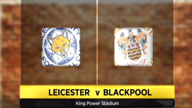 Leicester 2-0 Blackpool