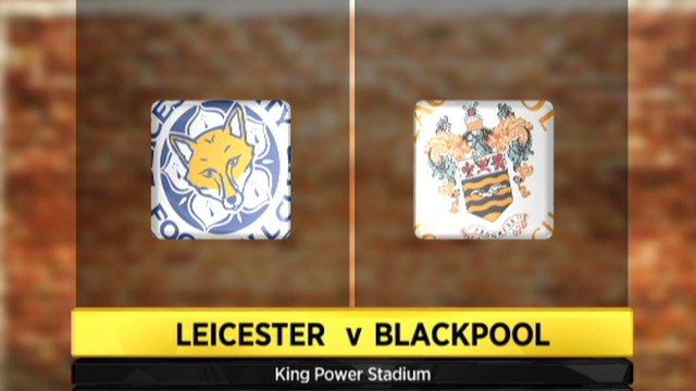 Leicester 2-0 Blackpool