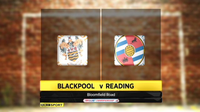 Blackpool 1-0 Reading
