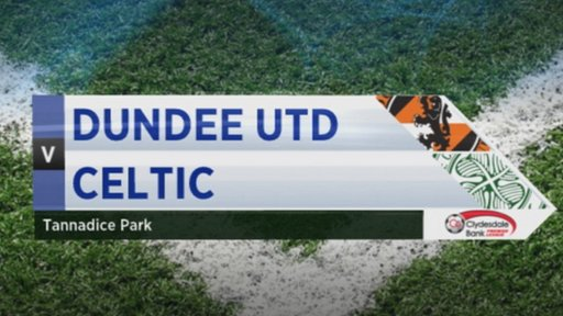 Dundee United 0-1 Celtic