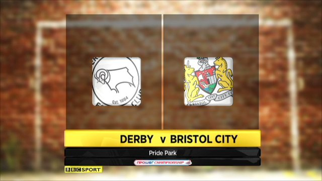 Derby 2-1 Bristol City
