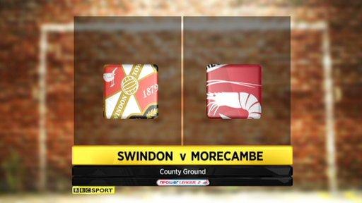Highlights - Swindon 3-0 Morecambe