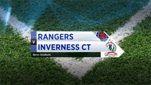 Highlights - Rangers 2-1 Inverness CT