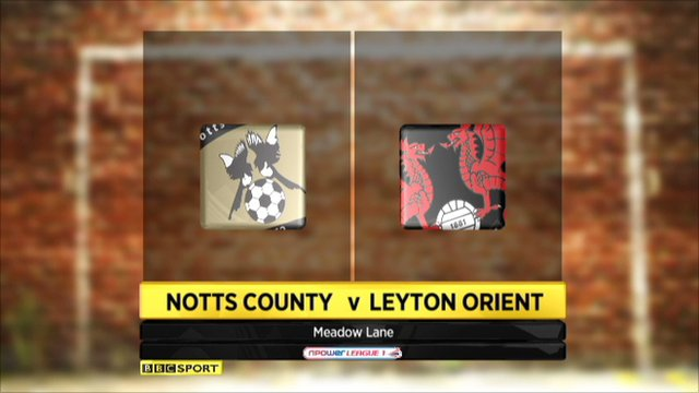 Notts County 1-2 Leyton Orient