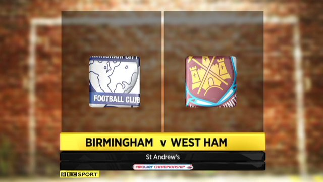 Highlights - Birmingham 1-1 West Ham