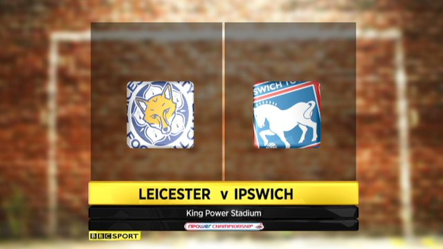 Highlights: Leicester 1-1 Ipswich
