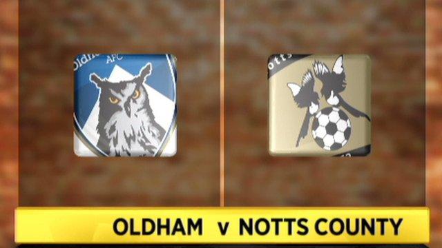 Oldham 3-2 Notts County