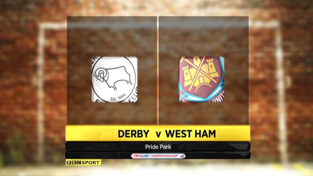 Derby 2-1 West Ham