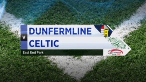Dunfermline v Celtic